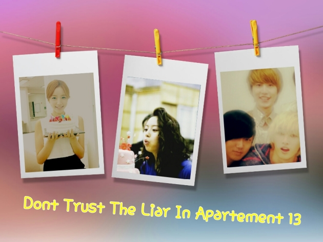 Don't Trust The Liar in Apartement 13 (Part 6)